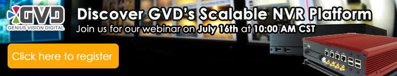 GVD NVR Webinar - July 16 @ 10:00 AM CST