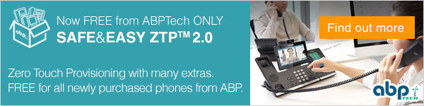 Safe&Easy ZTP™ 2.0 - Zero Touch Provisioning with many extras. FREE for all newly purchased phones from ABP.