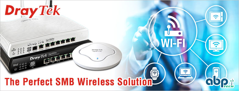 The Perfect SMB Wireless Solution by DrayTek