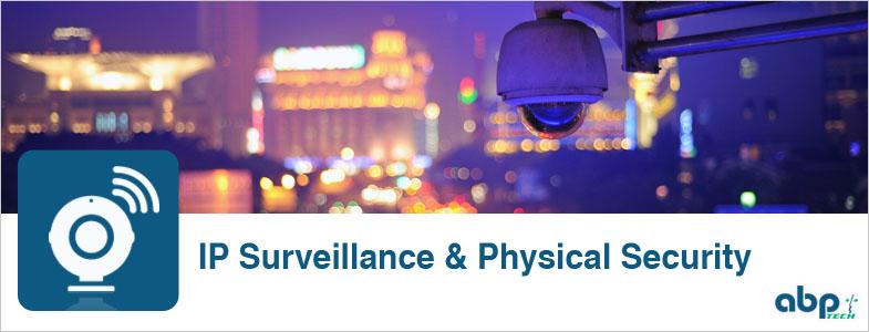IP Surveillance & Physical Security News