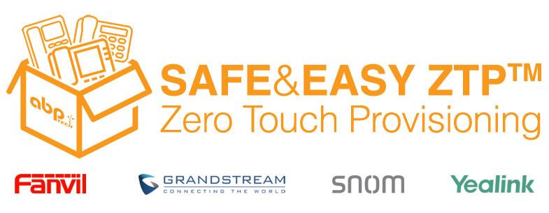 Safe&Easy ZTP™