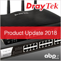 DrayTek Product Update 2018